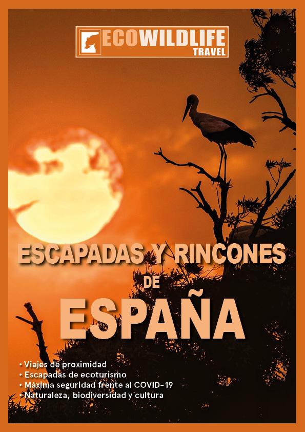Escapadas y Rincones de España